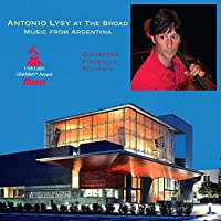 Antonio Lysy at the Broad-Music from Argentina [12 inch Analog]