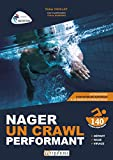 Nager un crawl performant (ARTICLES SANS C) - Format Kindle - 14,99 €