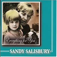 Everything for You by Sandy Salisbury