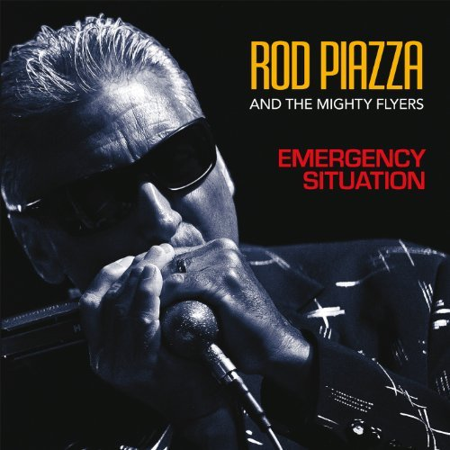 Emergency Situation by Rod Piazza & The Mighty Flyers (2014-06-24)