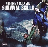 Survival Skills by Krs-One & Buckshot (2009-09-15)