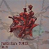 Pandora's Tower [Explicit]