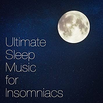 Ultimate sleep music for insomniacs