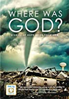 Where Was God: Stories of Hope After the Storm [DVD] [Import]