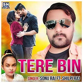 Tere Bin (Bhojpuri)