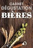 Carnet Dégustation de Bières: Journal de Bord pour Déguster vos Recettes de Brassage,Levure & Fabrication de Bière/Cahier pour Brasseur & Brasserie ... Malté & Riz/Cadeau Anniversaire Papa & Maman