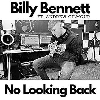 No Looking Back (feat.  Andrew Gilmour)