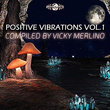 Positive Vibrations, Vol. 1