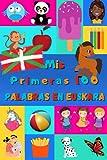 Mis primeras 100 palabras en Euskera: Aprender Euskera niños, bebés de 2 a 6 años   Álbum de imágenes : 100 bonitas imágenes de colores con palabras en Euskera y en Español