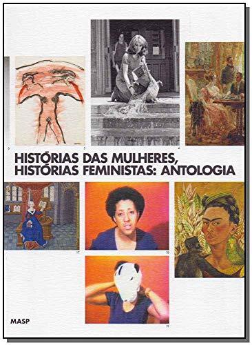 Histórias das mulheres, histórias feministas: antologia: Antologia