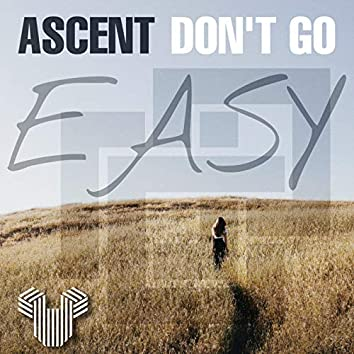 Don't Go Easy