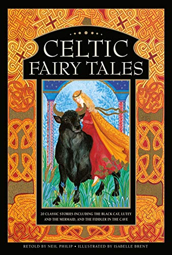 Celtic Fairy Tales: 20 classic stories including The Black Cat, Lutey and the Mermaid, and The Fiddler in the Cave (Hardcover)