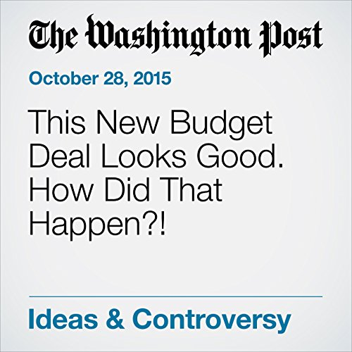 This New Budget Deal Looks Good. How Did That Happen?! audiobook cover art