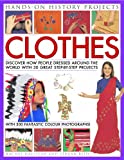 Hands-on History Projects: Clothes