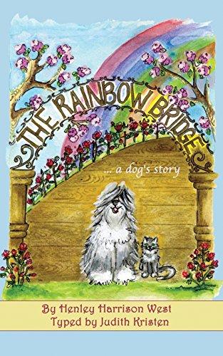 The Rainbow Bridge...a dog's story