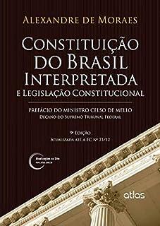 Constituição Do Brasil Interpretada E Legislação Constitucional