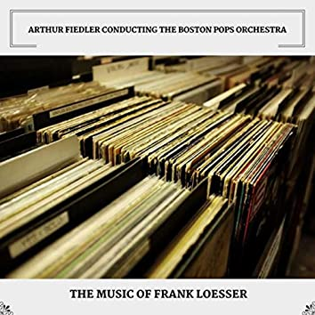 The Music Of Frank Loesser