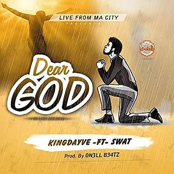 Dear God (feat. Swat)