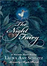 The Night Fairy by Laura Amy Schlitz(2010-02-23)