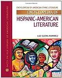 Ramirez, L: Encyclopedia of Hispanic American Literature (Encyclopedia of American Ethnic Literature) - Luz Elena Ramirez