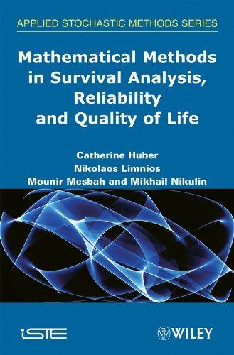 Huber, C: Mathematical Methods in Survival Analysis, Reliabi (Applied Stochastic Methods)