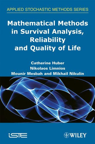 Mathematical Methods in Survival Analysis, Reliability and Quality of Life (Applied Stochastic Methods) (English Edition)
