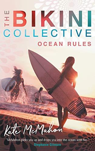 Ocean Rules: The Bikini Collective Book 1