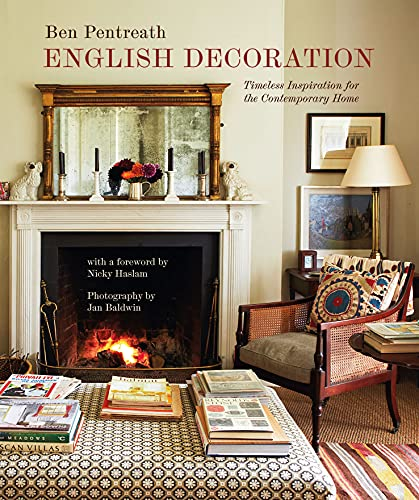English Decoration: Timeless Inspiration for the Contemporary...