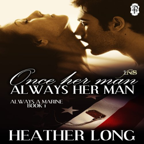 Once Her Man, Always Her Man: A 1 Night Stand Story audiobook cover art