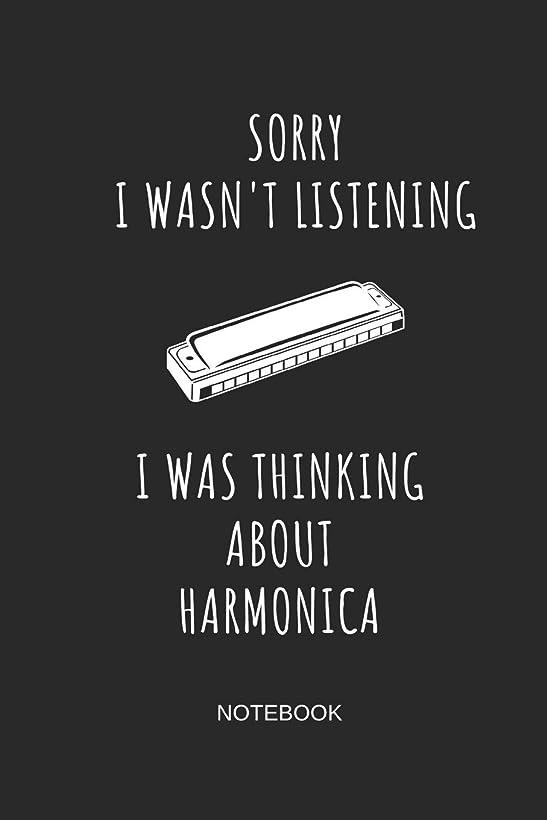 捨てるきゅうり触覚Sorry I Wasn't Listening I Was Thinking About Harmonica Notebook: Blank Lined Journal 6x9 - Harmonica Mouth Organ Music Instrument Gift For Musicians