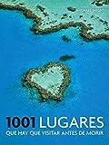 1001 lugares que hay que visitar antes de morir (Ocio y entretenimiento) [Idioma Inglés] (Ocio, entretenimiento y viajes)