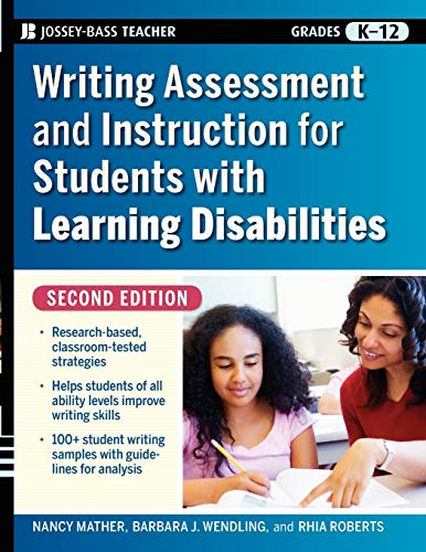 Compare Textbook Prices for Writing Assessment and Instruction for Students with Learning Disabilities 2 Edition ISBN 9780470230794 by Mather, Nancy,Wendling, Barbara J.,Roberts, Rhia