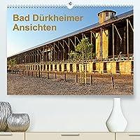 Bad Duerkheimer Ansichten (Premium, hochwertiger DIN A2 Wandkalender 2022, Kunstdruck in Hochglanz): Eine Tour durch die Kurstadt an der Weinstrasse (Monatskalender, 14 Seiten )