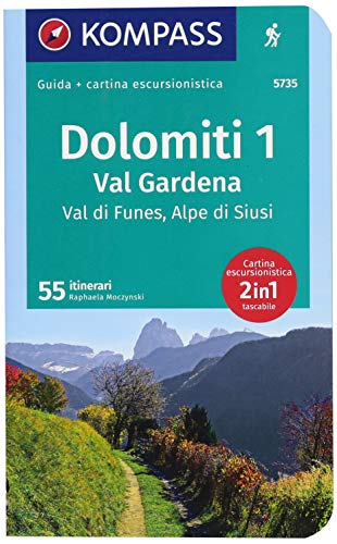 Guida escursionistica n.5735. Dolomiti 1. Val Gardena, Val di Funes, Alpe di Siusi. Con carta: Wanderführer mit Extra-Tourenkarte 1:35.000, 55 Touren, GPX-Daten zum Download. Italienische Ausgabe.