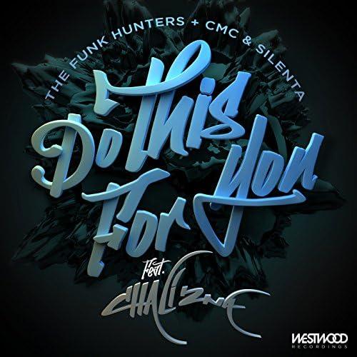 The Funk Hunters, CMC & Silenta