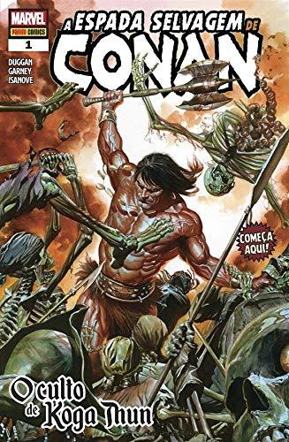 A Espada Selvagem de Conan - 1: O culto de Koga Thun