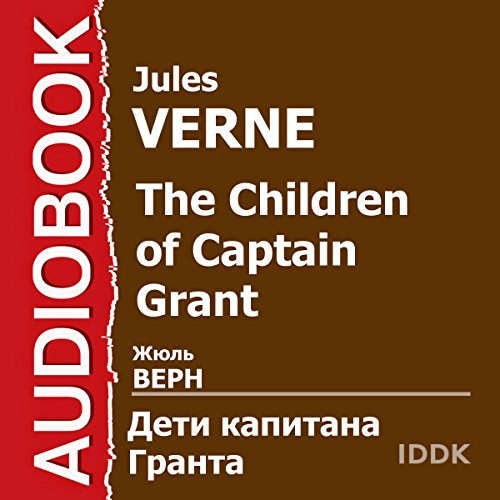 The Children of Captain Grant [Russian Edition] cover art