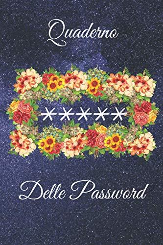 Quaderno delle Password: Un diario per organizzare nomi utente e dati d'accesso su internet/Per conservare tutte le tue password Per Smemorati in un utile taccuino, Per 480 Sito webo