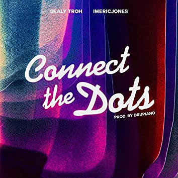 Connect the Dots (feat. Imericjones)