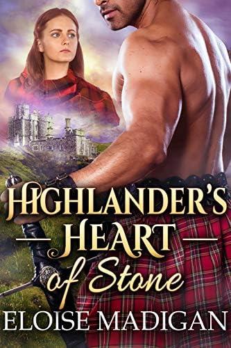 Highlander s Heart of Stone A Steamy Scottish Historical Romance Novel product image