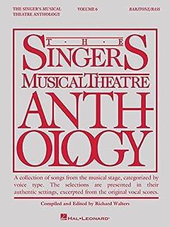 Singer's Musical Theatre Anthology - Volume 6: Baritone/Bass Book Only (The Singer's Musical Theatre Anthology)