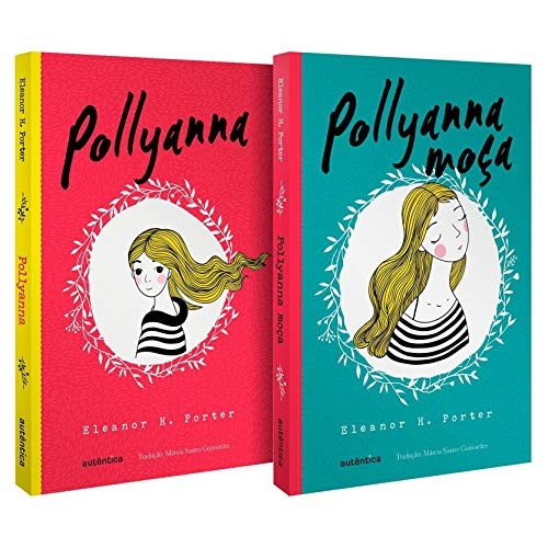 Kit Clássicos Inesquecíveis (Pollyanna) - (Texto integral - Clássicos Autêntica)