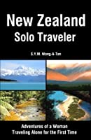 New Zealand Solo Traveler: Adventures of a Woman Traveling Alone for the First Time