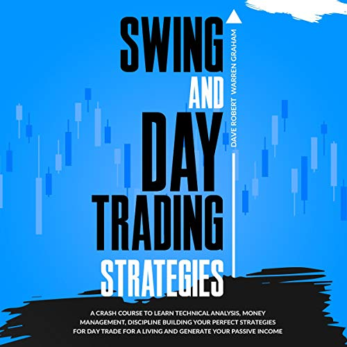 Swing and Day Trading Strategies Audiobook By Dave Robert Warren Graham cover art