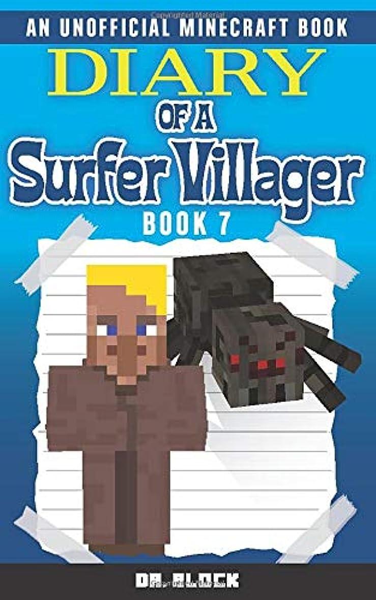 確かに六ビバDiary of a Surfer Villager: Book 7: (an unofficial Minecraft book)
