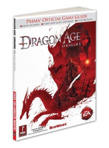 Dragon Age: Origins: Prima Official Game Guide: Prima's Official Game Guide
