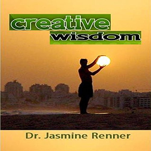Creative Wisdom                   By:                                                                                                                                 Jasmine Renner                               Narrated by:                                                                                                                                 Ted Olborne                      Length: 3 hrs and 26 mins     Not rated yet     Overall 0.0
