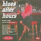 James,Elmore: Blues After Hours (Audio CD)
