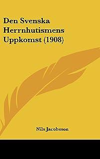 Den Svenska Herrnhutismens Uppkomst (1908)