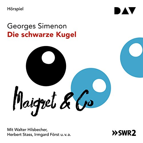 Die schwarze Kugel                   By:                                                                                                                                 Georges Simenon                               Narrated by:                                                                                                                                 Walter Hilsbecher,                                                                                        Herbert Stass                      Length: 1 hr and 13 mins     Not rated yet     Overall 0.0